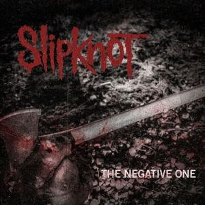 slipknot the negative one